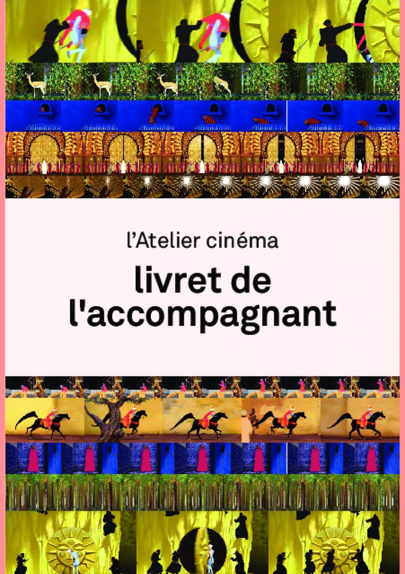 kit « Atelier cinéma «  à partir du film d'Azur et Asmar de Michel Ocelot