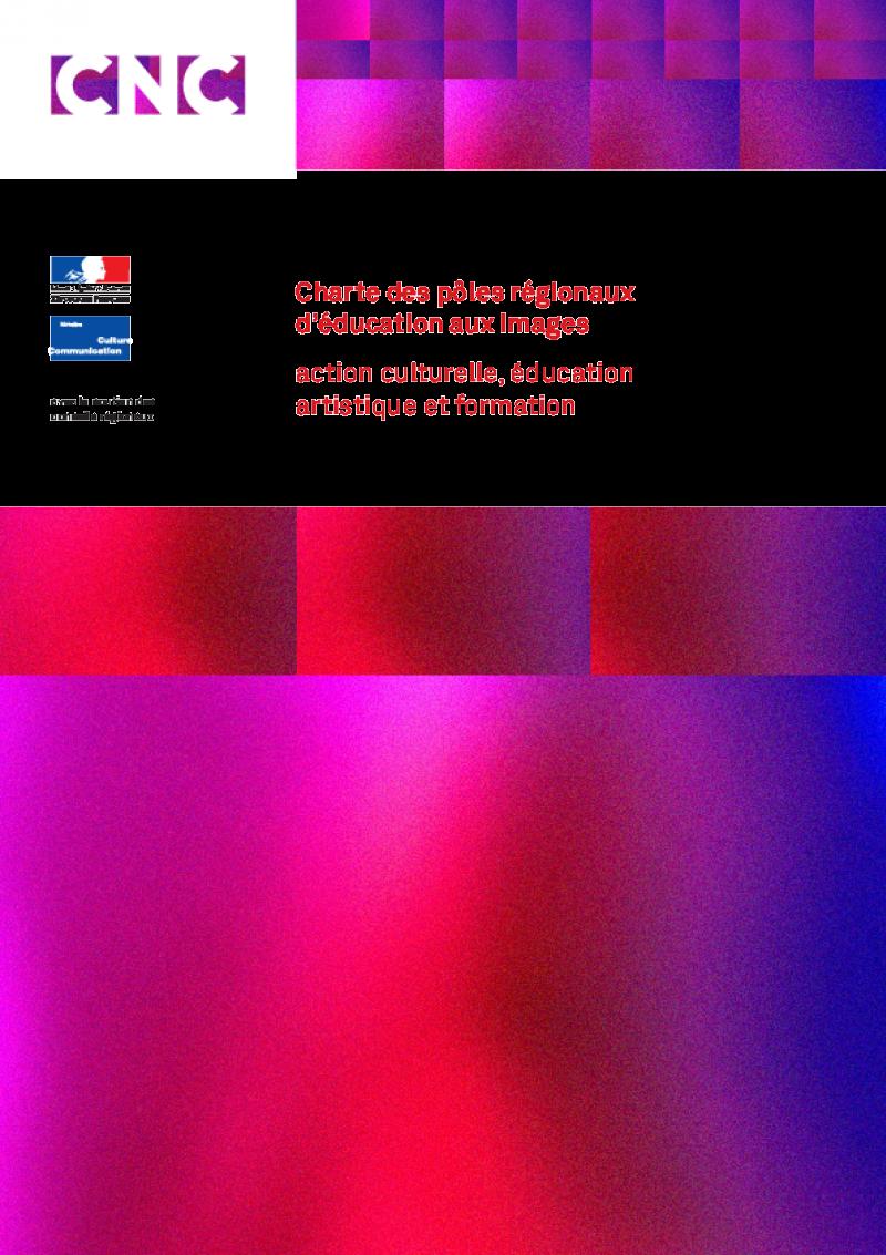 Charte des pôles régionaux d'éducation aux images