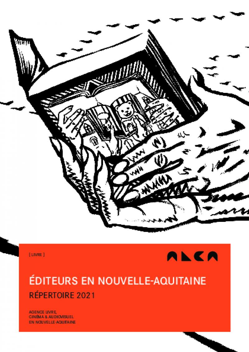 Guide des éditeurs en Nouvelle-Aquitaine – répertoire 2021